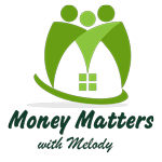 Money Matters with Melody